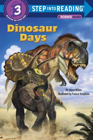 Dinosaur Days - by Joyce Milton