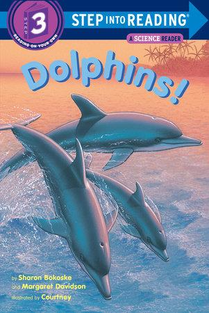 Dolphins! - by Sharon Bokoske and Margaret Davidson