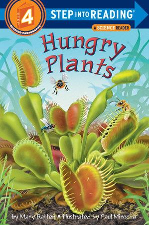 Hungry Plants - by Mary Batten