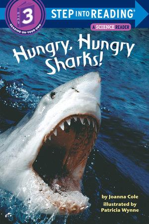 Hungry, Hungry Sharks! - by Joanna Cole