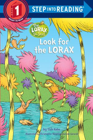 Look for the Lorax - by Tish Rabe