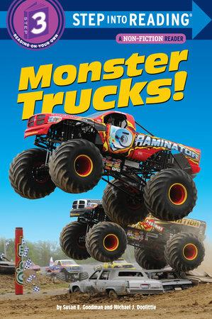 Monster Trucks! - by Susan Goodman and Michael Doolittle