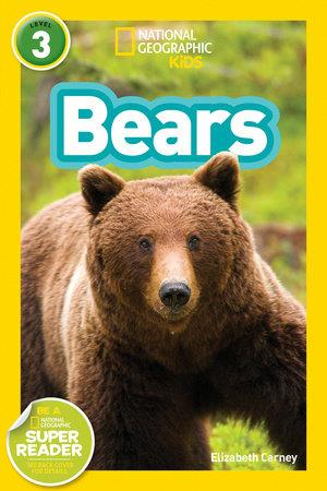 National Geographic Kids Bears - by Elizabeth Carney