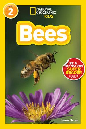 National Geographic Kids Bees - by Laura Marsh