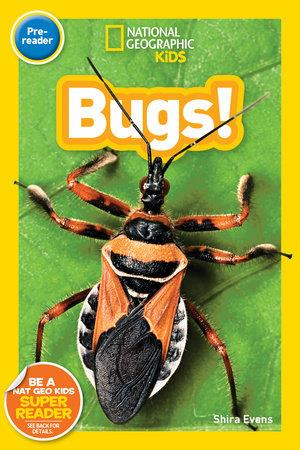 National Geographic Kids Bugs! - by Shira Evans