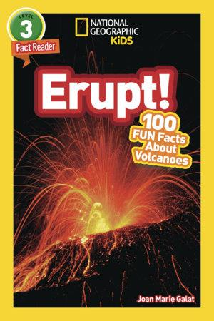 National Geographic Kids Erupt! - by Joan Marie Galat