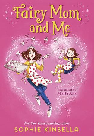 Fairy Mom and Me - by Sophie Kinsella