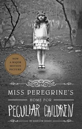 Miss Peregrine's Home for Peculiar Children - by Ransom Riggs