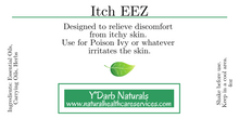 Load image into Gallery viewer, Itch EEZ - Natural HealthCare Services NHCS Y'Darb Naturals All Organic,Wildcrafted,Natural Skin & Beauty Products Pittsburgh,PA