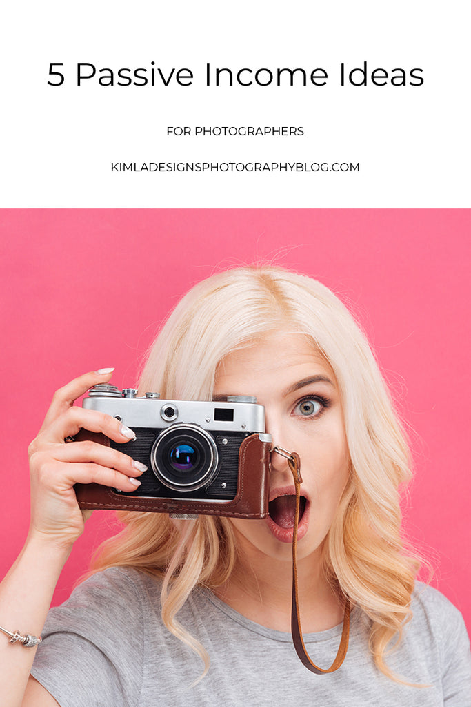 5 Passive Income Ideas for Photographers