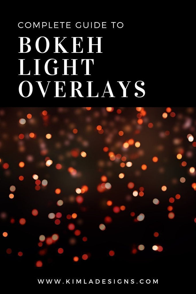 Light - Complete Guide to Bokeh Lights Overlays