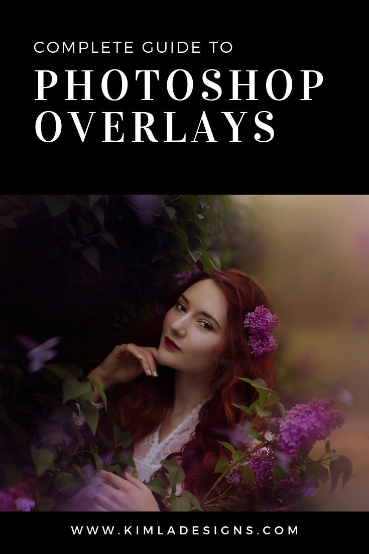 Complete Guide to Photoshop Overlays