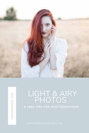 How to Have Light and Airy Photos 6 Tips for Photographers