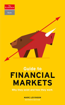 Guide to Financial Markets by Marc Levinson (7th Edition)