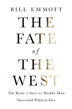 The Fate of the West: Signed