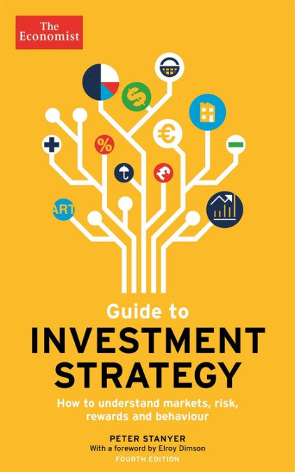 Guide to Investment Strategy Fourth Edition by Peter Stanyer
