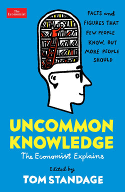 Uncommon Knowledge by Tom Standage (E-Book)