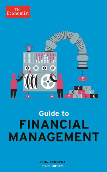 Guide to Financial Management by John Tennent (Third Edition)