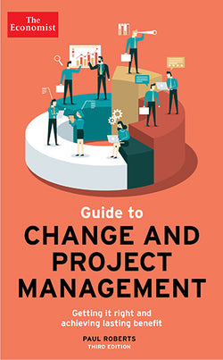 Guide to Change And Project Management