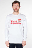 Men's Long Sleeve T-Shirt: Think Responsibly