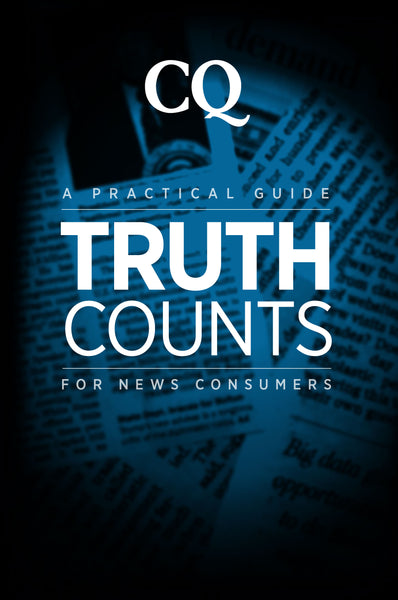 Truth Counts: A Practical Guide for News Consumers