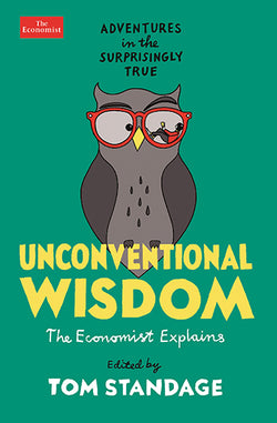 Unconventional Wisdom by Tom Standage