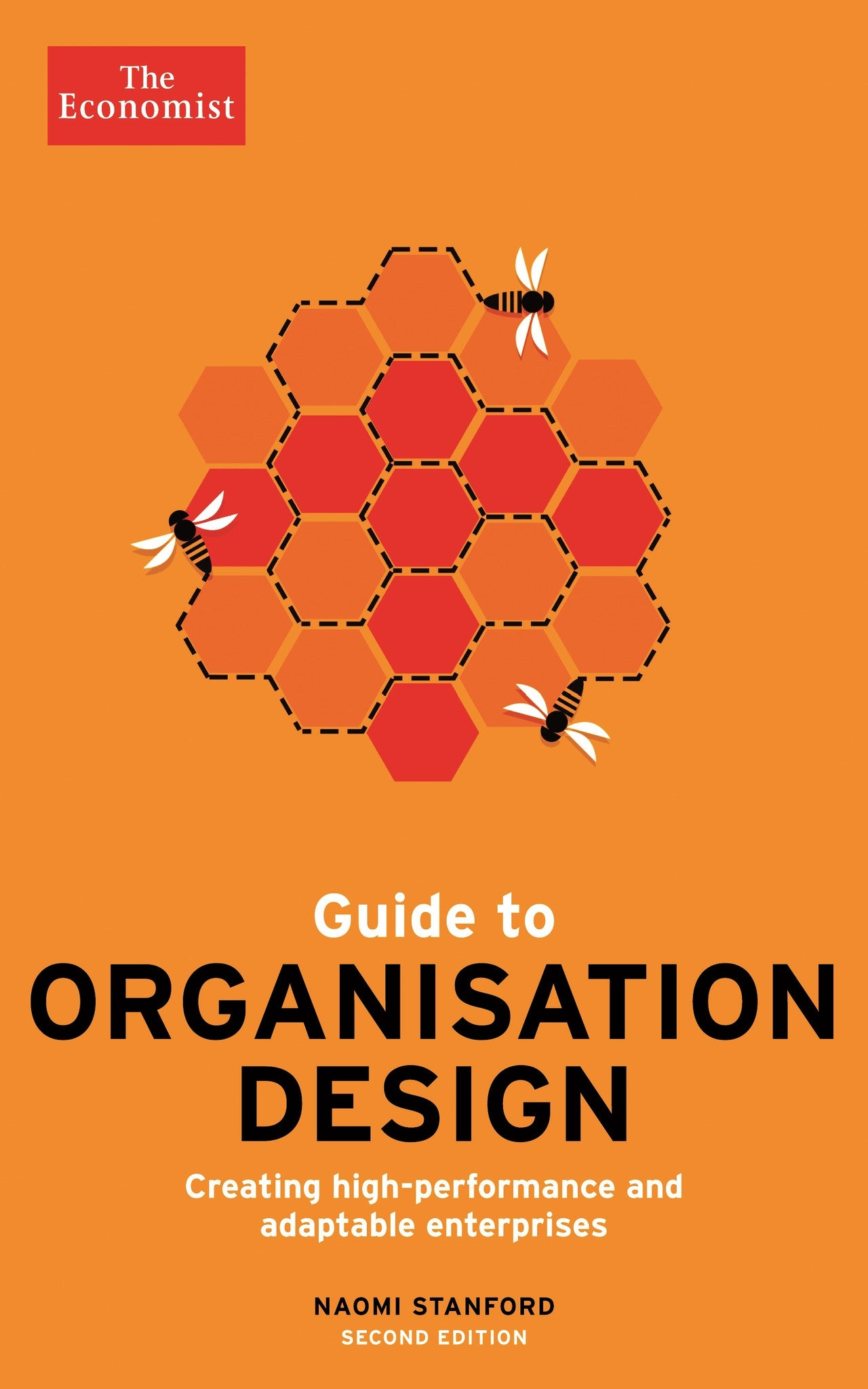 Guide to Organisation Design by Naomi Sandford
