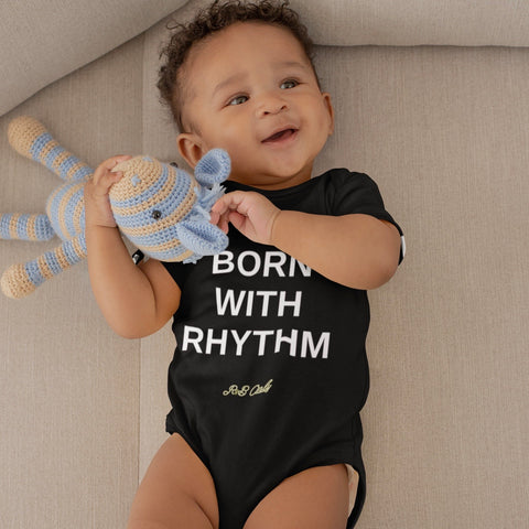 BORN WITH RHYTHM (BABY ONESIE)