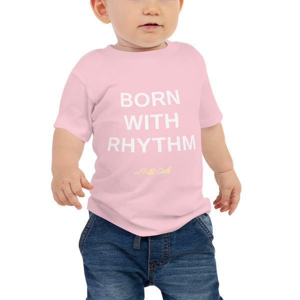 BORN WITH RHYTHM (BABY T-SHIRT)