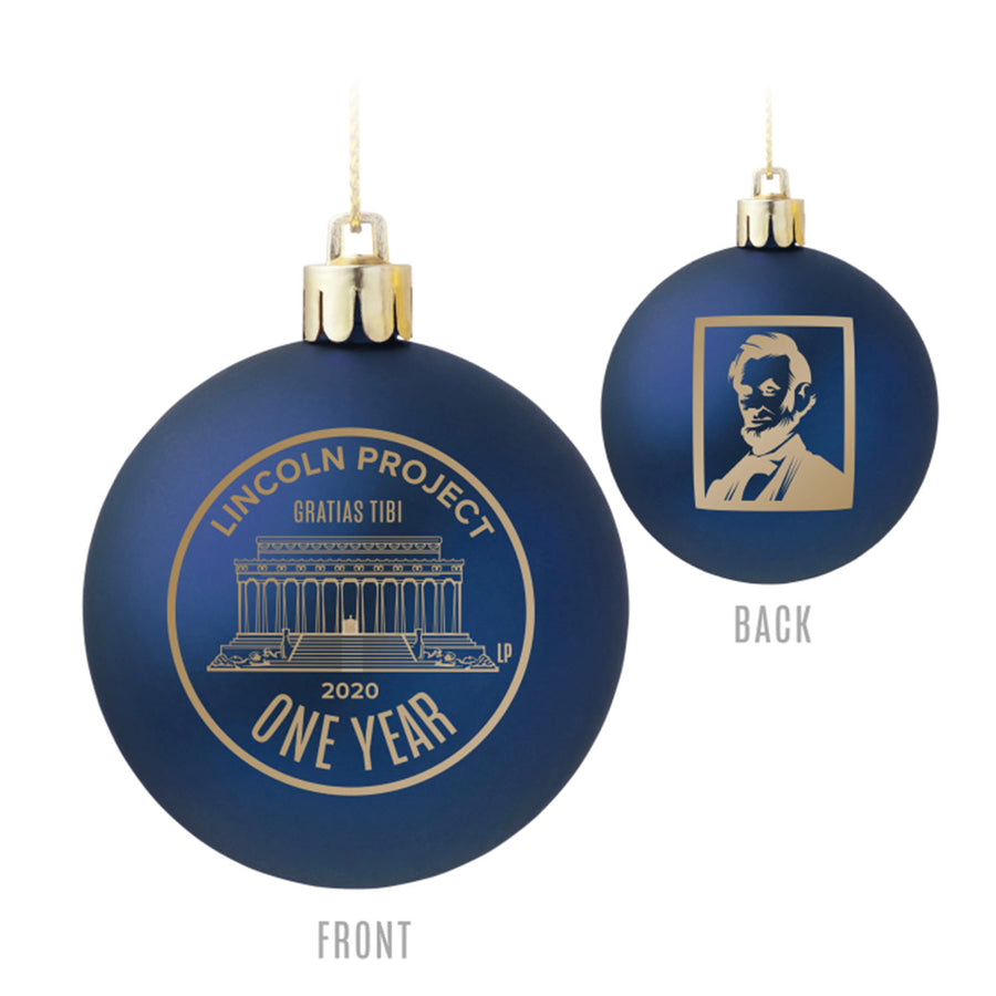 Lincoln Project 1 Year Anniversary Ornament