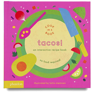 Tacos! An Interactive Recipe Book