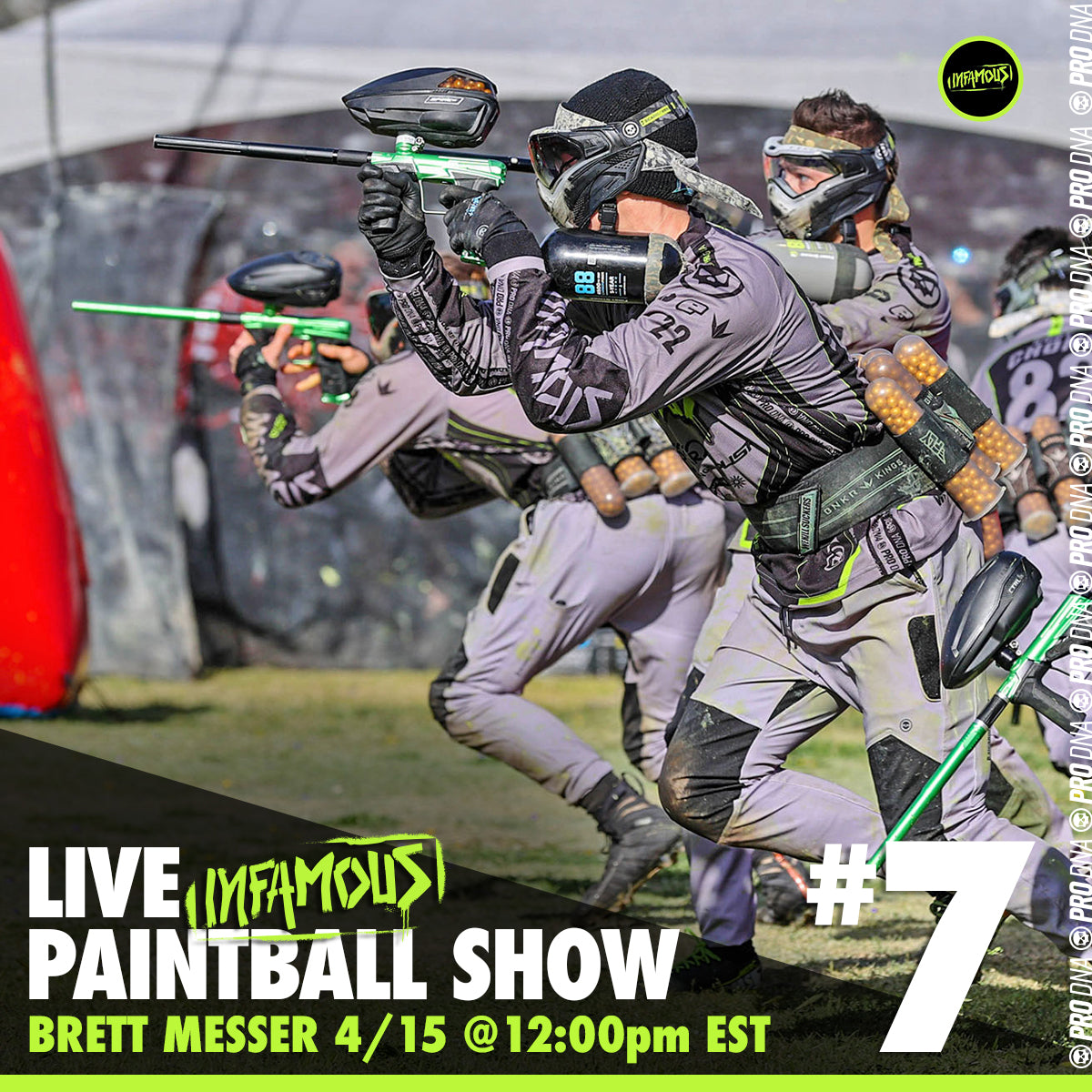 Infamous Live Paintball Show #7 - Brett Messer