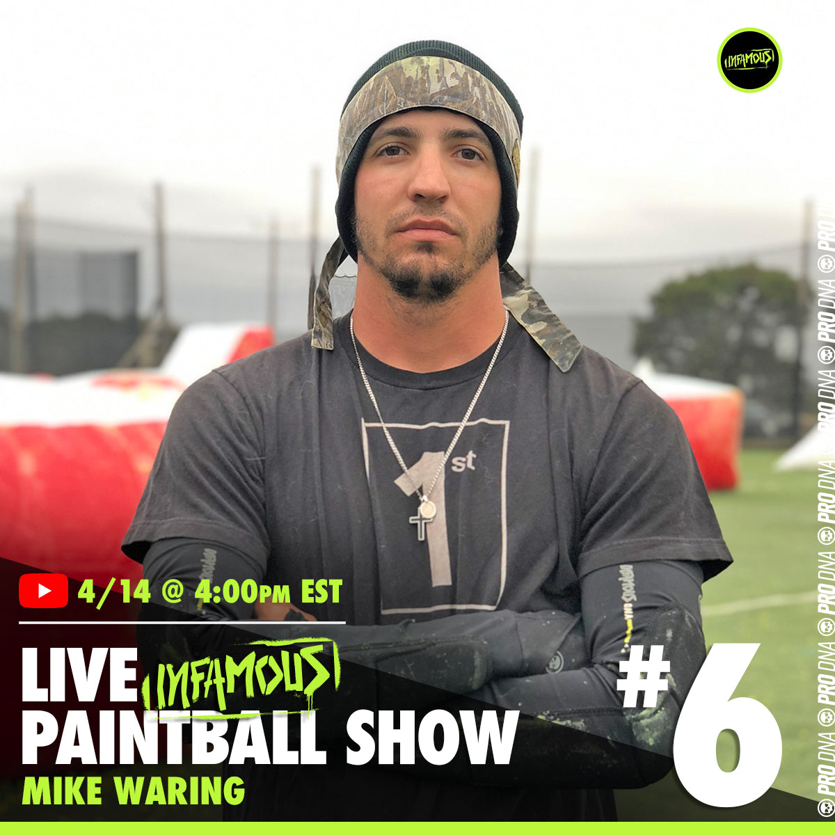 Infamous Paintball Live Show #6 - Mike Waring