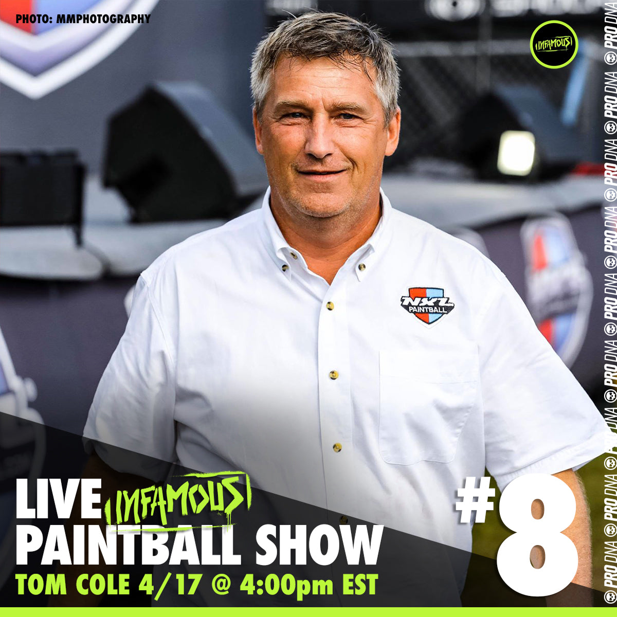 Infamous Paintball Live Show #8 - Tom Cole