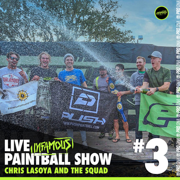 Infamous Paintball Show #3 - with Chris Lasoya, Kevin Rudulph, Travis Lemanski, Harrison Frye, Cody Mickowski, Thomas Taylor