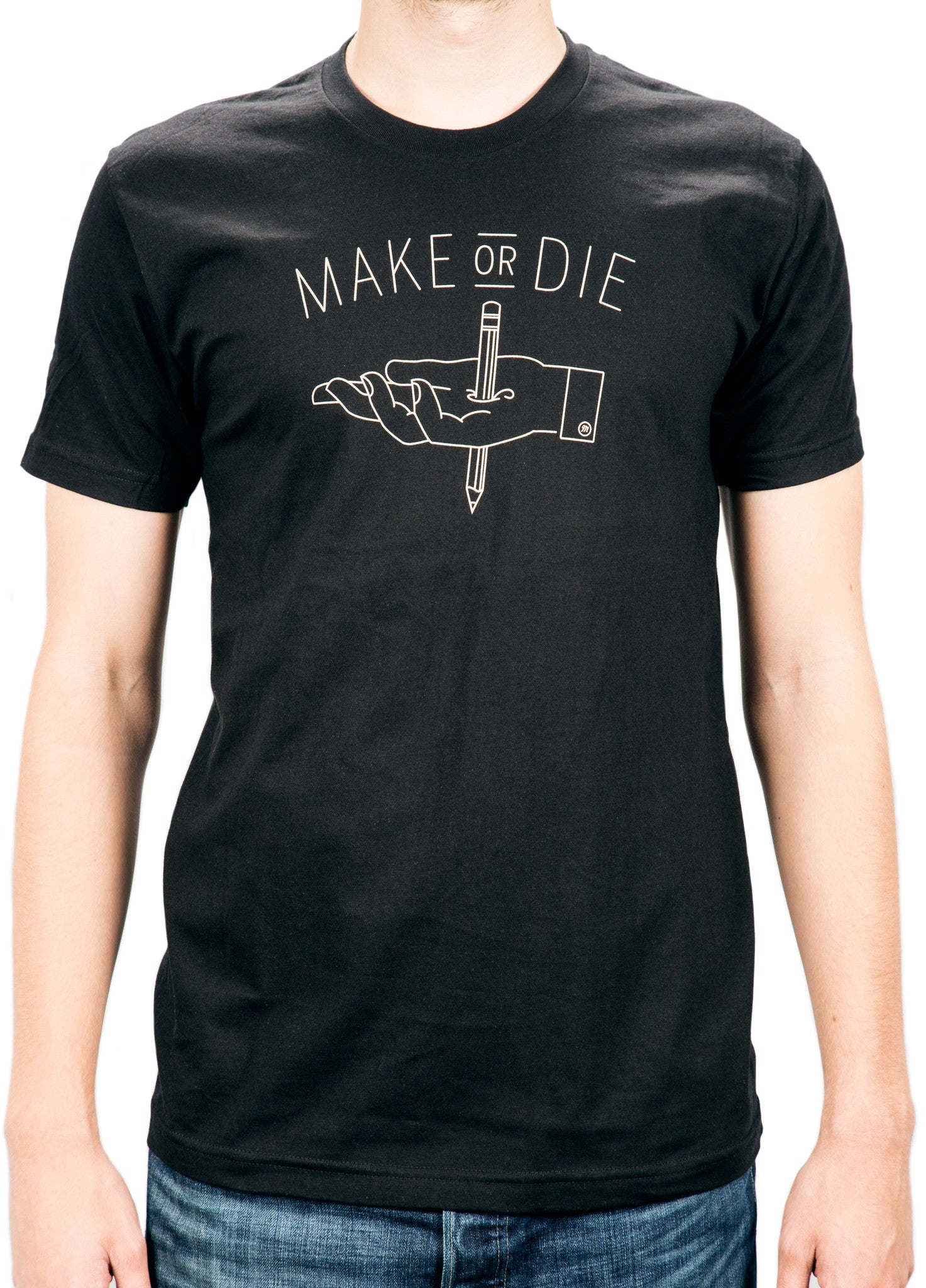 Make or Die T-shirt - Crew Neck