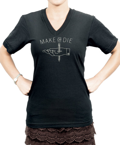 Make or Die T-shirt - V-Neck