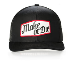 Make or Die Trucker Hat