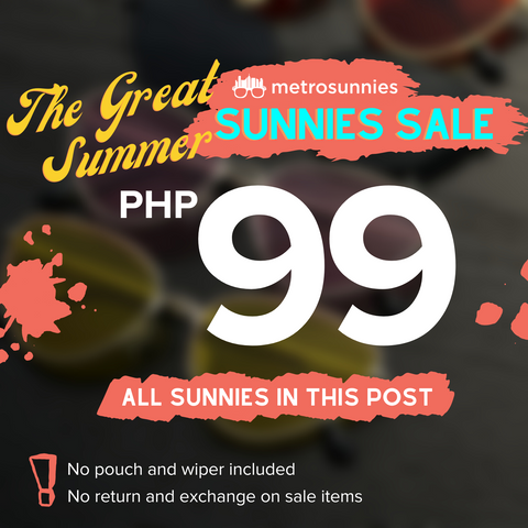 The Great Summer Sunnies Sale - Php 99