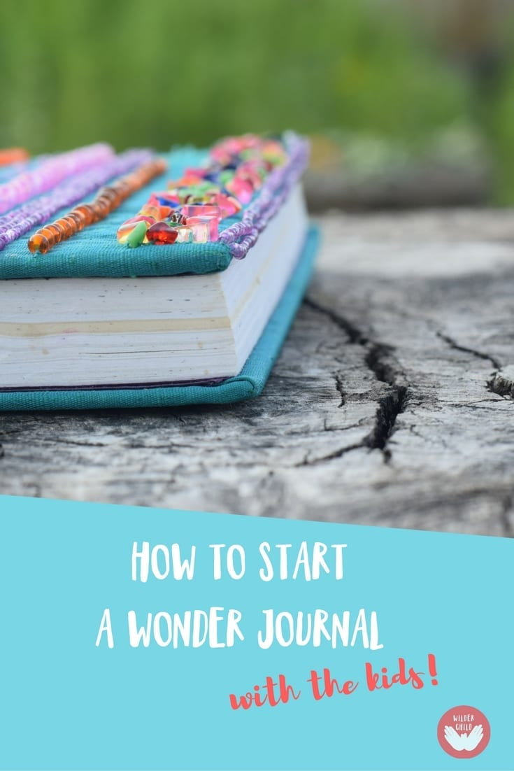 How to Create a Wonder Journal to support inquiry-based learning