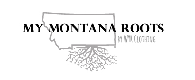 My Montana Roots