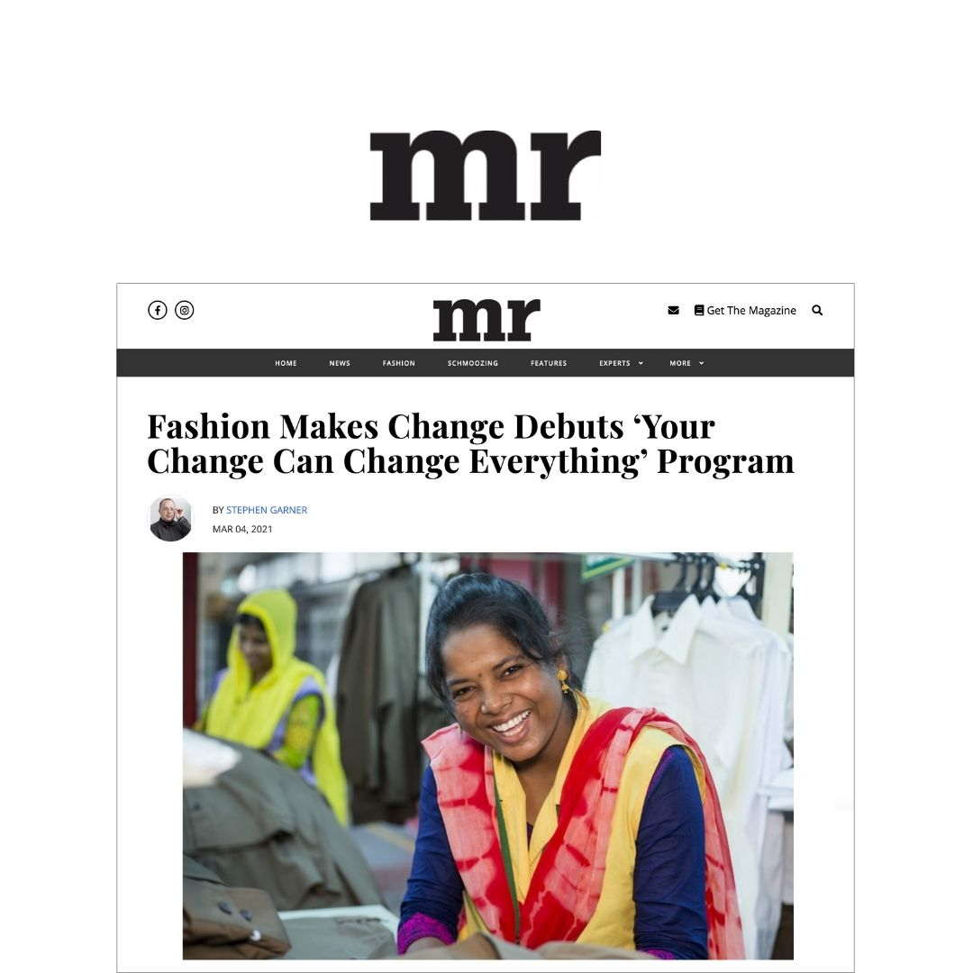 Fashion Makes Change Debuts 'Your Change Can Change Everything' Program