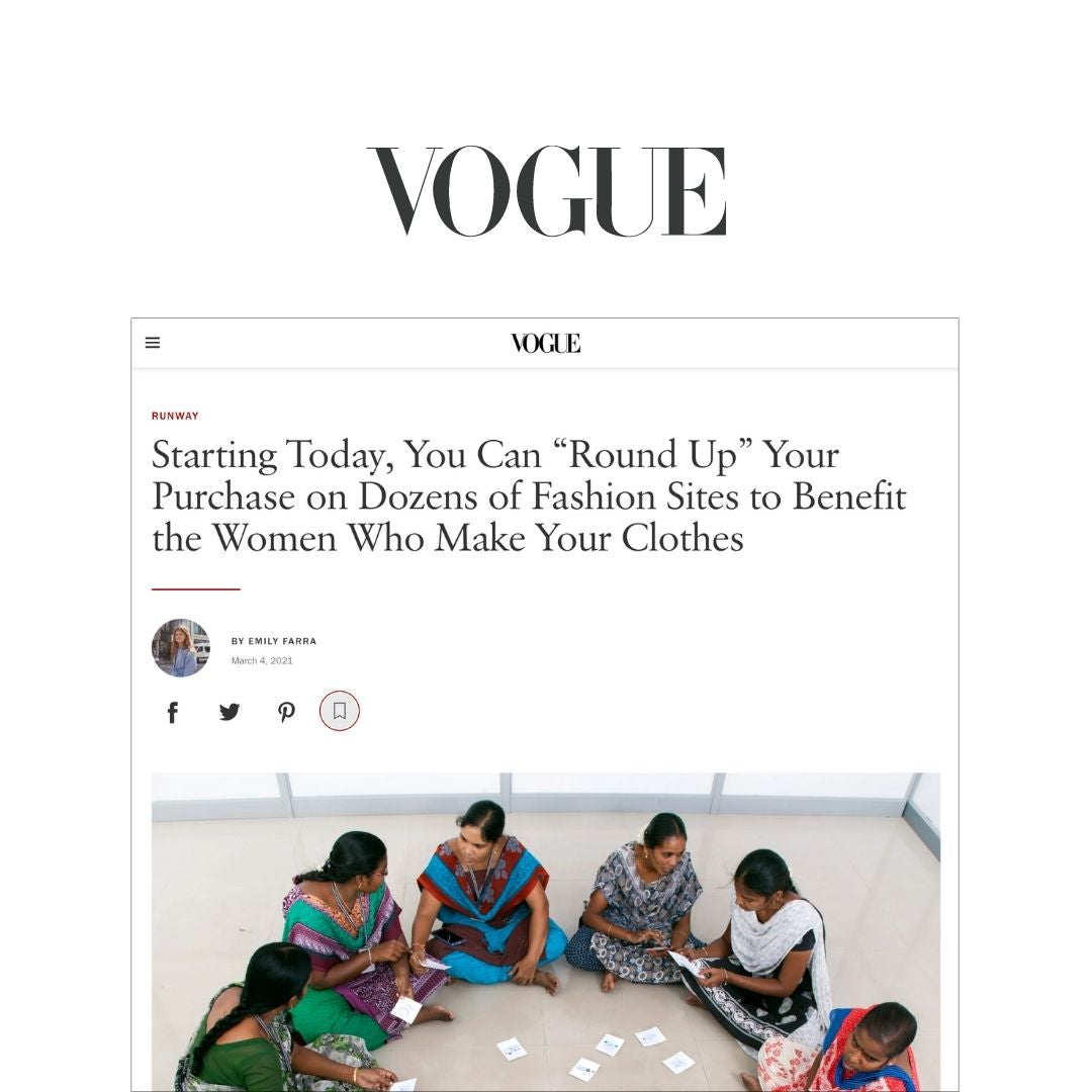 Starting today, you can round up your purchase on dozens of fashion sites to benefit the women who make your clothes
