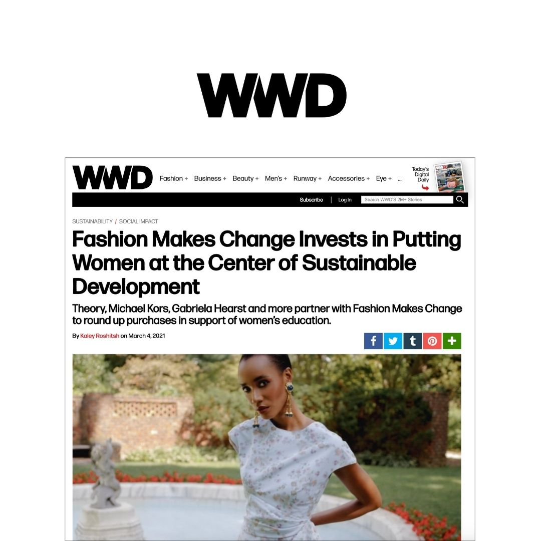 Fashion Makes Change Invests in Putting Women at the Center of Sustainable Development