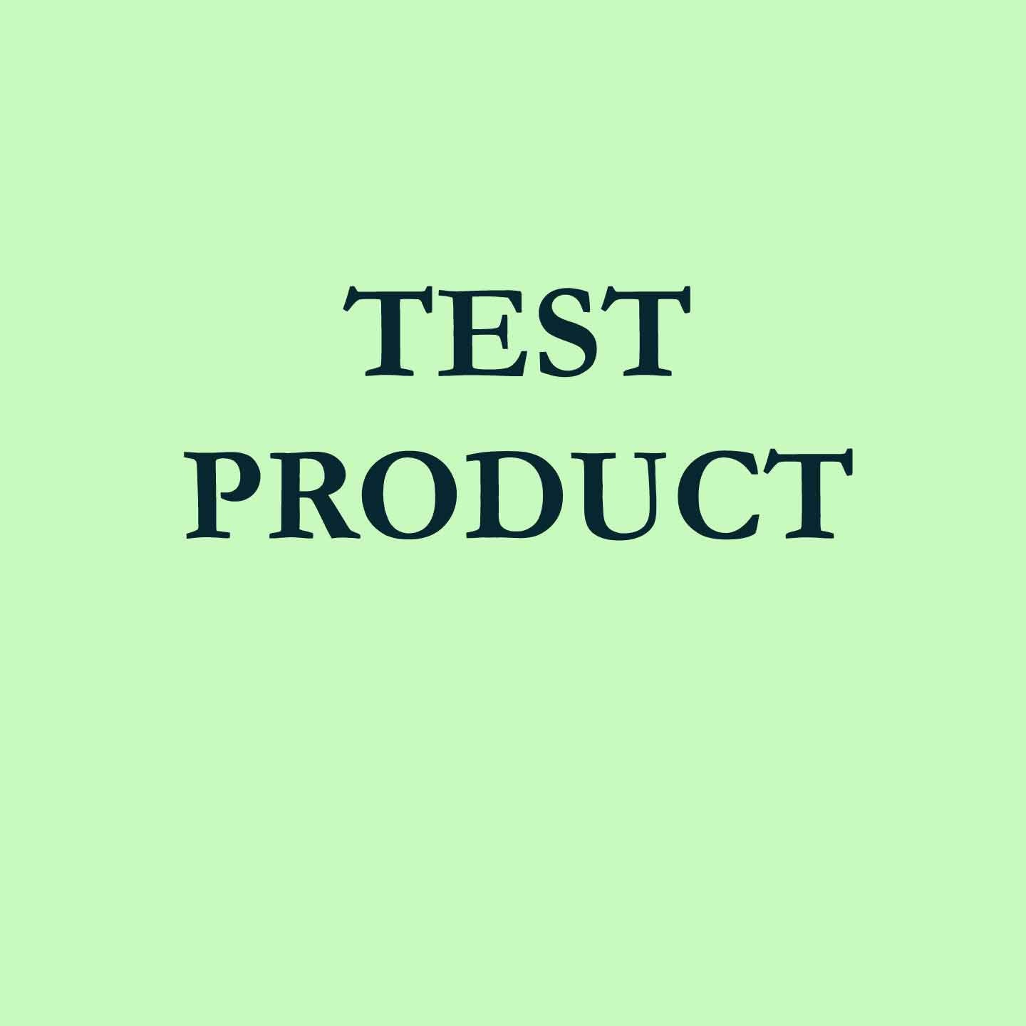 Test Product - For testing ONLY