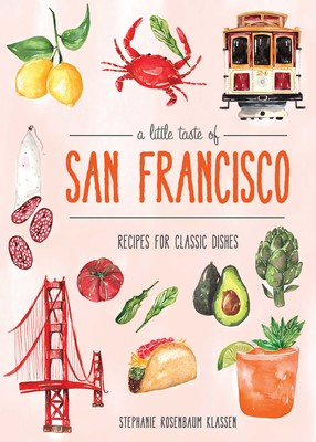 A Little Taste of San Francisco Cookbook