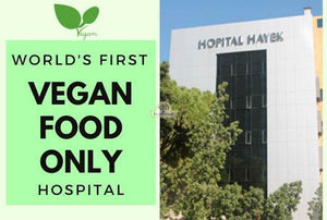 World's First Vegan Food Only Hospital