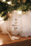 Fa La F*cking La Wine Glass