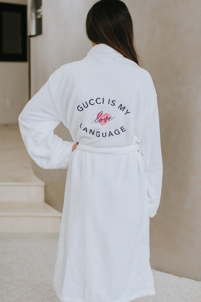 Gucci is my Love Language Robe