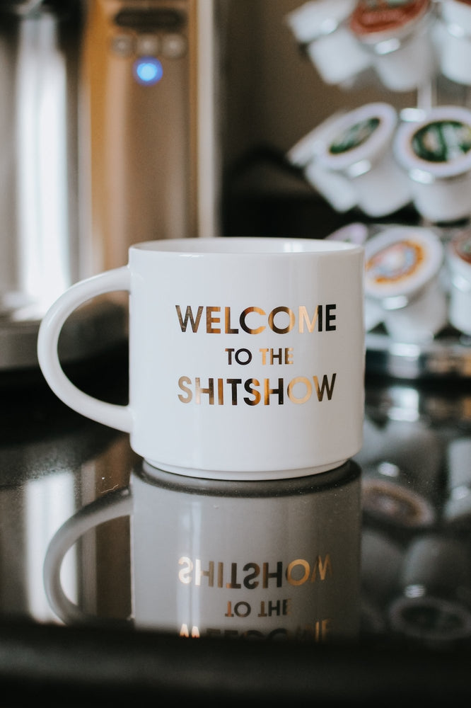 Welcome to the Sh*tshow Mug-Glitz & Ears Boutique